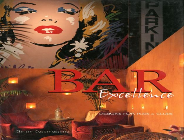 Bar Excellence, Design for Pubs & Clubs_0